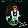 Cover of the album Mylène Farmer : Dance Remixes