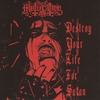 Cover of the album Destroy Your Life for Satan