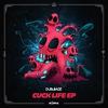 Couverture de l'album Cuck Life - EP