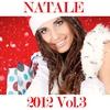 Couverture de l'album Natale 2012, Vol. 3 (Oh Happy Day)