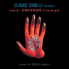 Couverture de l'album Claude Challe Presents Near Eastern Lounge