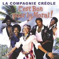 Cover of the track C'est bon pour le moral - Best of La Compagnie Créole