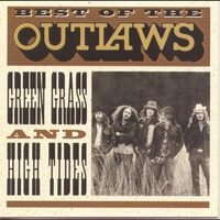 Cover of the track Best of the Outlaws - Green Grass and High Tides (Remastered)