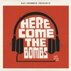 Couverture de l'album Here Come the Bombs