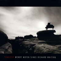 Cover of the track Timeless: Wendy Moten Sings Richard Whiting