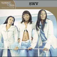 Couverture du titre Platinum & Gold Collection: SWV