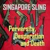 Couverture de l'album Perversity, Desperation and Death