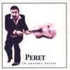 Couverture de l'album Peret, Sus 20 Grandes Éxitos