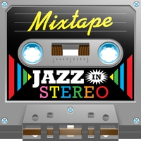 Cover of the track Mixtape; Jazz In Stereo