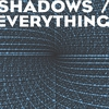Cover of the album Shadows / Everything - Single