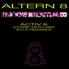 Cover of the track Activ 8 (Come With Me)