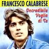 Cover of the album Incredibile Voglia Di Te