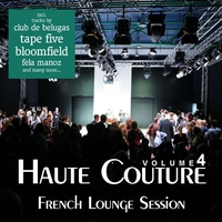 Cover of the track Haute Couture, Vol. 4 - French Lounge Session
