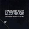 Cover of the album Jazznesis - the Music of Genesis 1970-1974