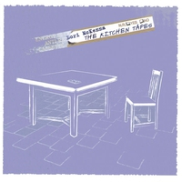 Cover of the track The Kitchen Tapes