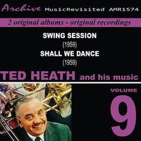 Couverture du titre Ted Heath and His Music, Vol. 9