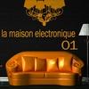 Cover of the album La Maison Electronique Vol. 1