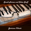 Cover of the album Small Horses and Other Stuff