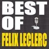 Couverture de l'album Best of Felix Leclerc