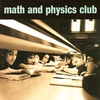 Couverture de l'album Math and Physics Club