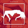 Cover of the album Elevate (feat. Nevve) - Single