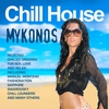 Cover of the album Chill House Mykonos (Selected Chilled Grooves for Love, Sex, Fun and Relax)