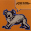 Couverture de l'album Arthur Russell - The Sleeping Bag Sessions