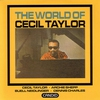 Cover of the album The World of Cecil Taylor