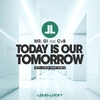 Cover of the track Today Is Our Tomorrow (Cold Rush Remix) [feat. CvB]