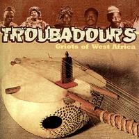 Couverture du titre Troubadours, Griots of West Africa