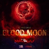 Cover of the album Blood Moon - Single