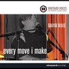 Cover of the album Vineyard Voices: David Ruis - Every Move I Make