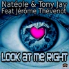 Cover of the album Look At Me Right (feat. Jerome Thevenot)