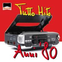 Couverture du titre Collection: Tutto hits anni '80