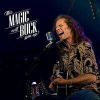 Couverture du titre This Magic Will Buck You Up! (Double Album Live)