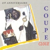 Cover of the album Coupé-Cloué : 25ème anniversaire