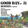Cover of the album Good Day EP Remixes & Riddims
