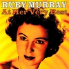Cover of the album Ruby Murray At Her Very Best