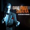 Couverture de l'album Davi Sings Sinatra - On the Road to Romance