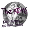 Cover of the album Kinky Dramas and Magic Stories (Bonus Track Version)