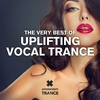 Cover of the album The Very Best of Uplifting Vocal Trance