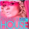 Couverture de l'album Sensation House (50 Tracks from Electro to Tech Via Progressive House and 5 Mixes)
