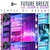 Couverture de l'album Temple of Dreams 2010 (Remixes) [feat. Scoon & Delore]