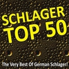 Couverture de l'album Schlager Top 50 - The Very Best of German Schlager!