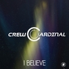 Couverture du titre I Believe (Short Radio Edit)