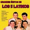 Cover of the album Grandes Éxitos de Los 5 Latinos
