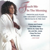 Cover of the album Touch Me In The Morning