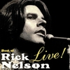 Cover of the album Best of Rick Nelson Live!