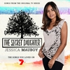 Cover of the album The Secret Daughter - The Secret Edition (The Songs You Loved from the Original 7 Series)