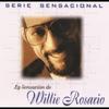 Couverture de l'album Serie Sensacional - La Sensación de Willie Rosario